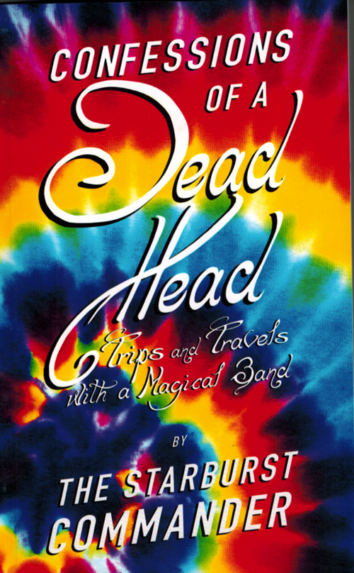 Confessions of a Dead Head